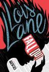 """""""Lois Lane: Fallout"""""""
